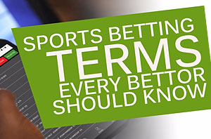 Top Ten Sports Betting Terms You Must Know