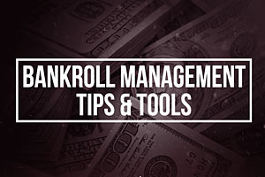Introduction to Bankroll Management