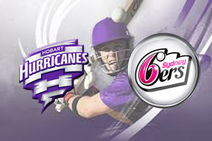 Hobart Hurricanes vs Sydney Sixers Match Prediction: who is better prepared?| Odds2win.bet